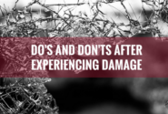 Do's and Don'ts After Experiencing Damage