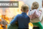 Surviving a Fire