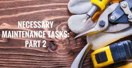 NECESSARY MAINTENANCE TASKS PART 2